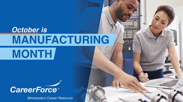image of people working in manufacturing with words Manufacturing Month and CareerForce