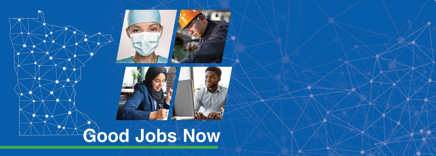 Good Jobs Now title with images of diverse workers