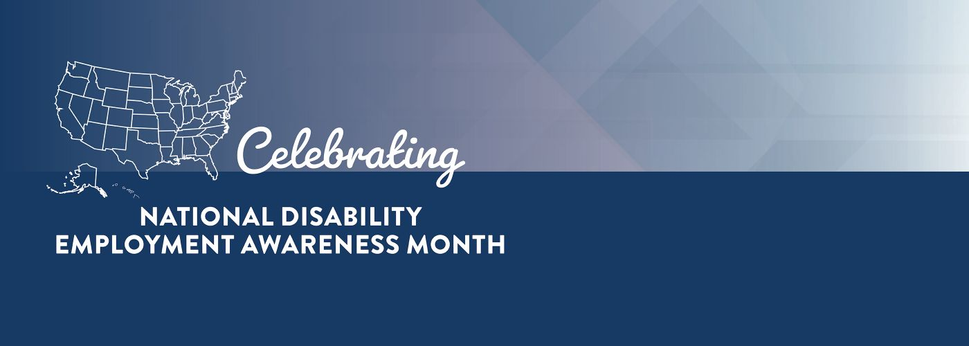images that says celebrating National Disability Employment Awareness Month