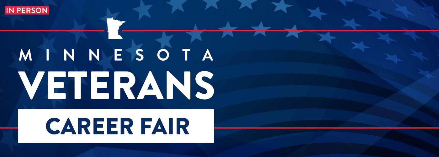 Image says Minnesota Veterans Career Fair in person at the Earl Brown Center Nov. 3, 2-6pm sponsored by CareerForce and MDVA