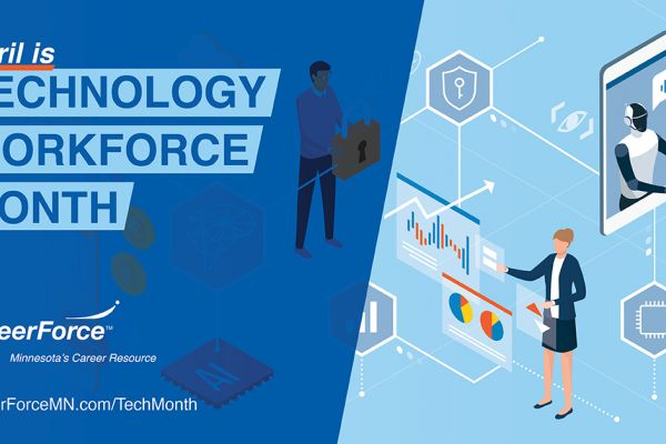 image that says April is Technology Workforce Month with CareerForce logo